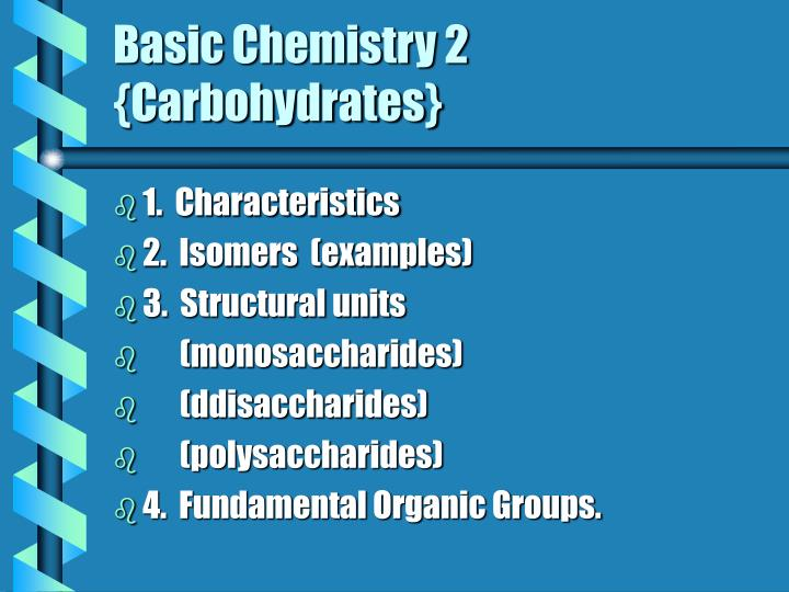 basic chemistry 2 carbohydrates n.