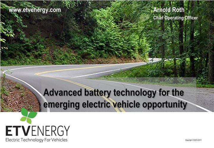 advanced battery technology for the emerging electric vehicle opportunity n.