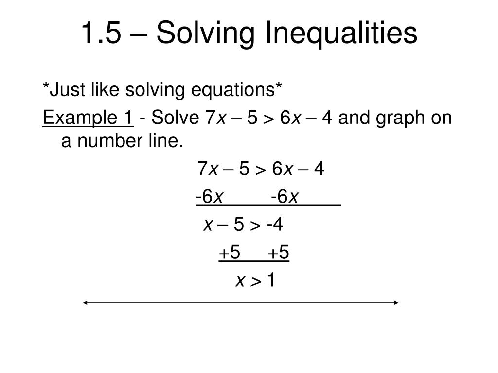 Ppt 1 5 Solving Inequalities Powerpoint Presentation Free Download Id 4818360 Solving inequalities using addition and