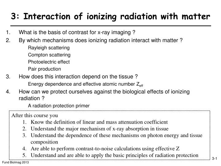 3 interaction of ionizing radiation with matter n.