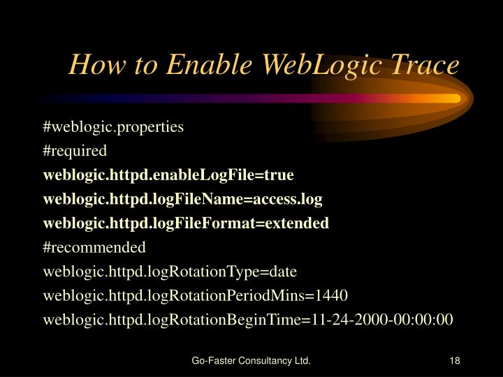 How to Enable WebLogic Trace