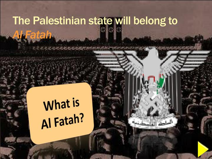 The Palestinian state will belong to