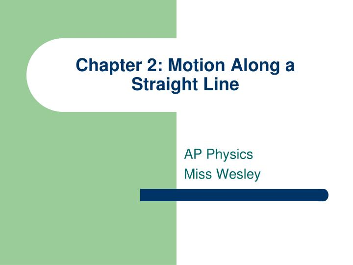 chapter 2 motion along a straight line n.
