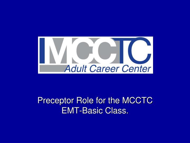 preceptor role for the mcctc emt basic class n.