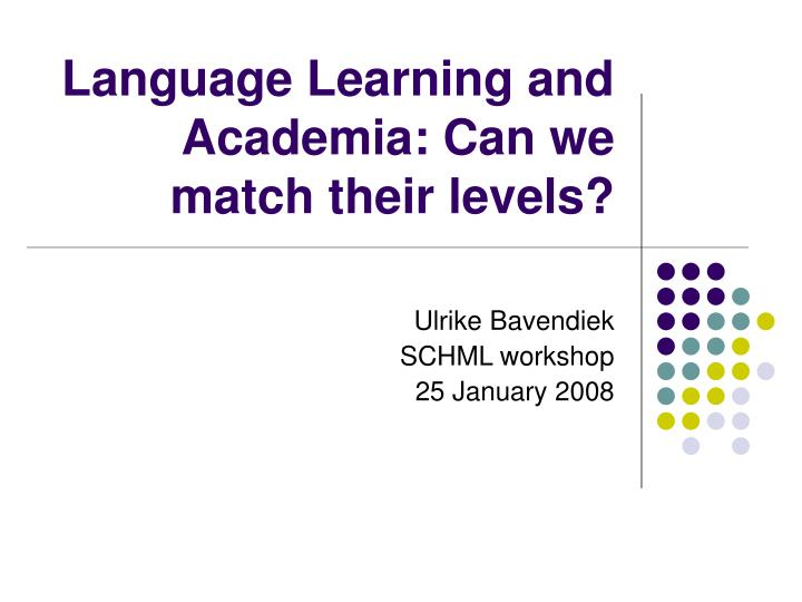 language learning and academia can we match their levels n.