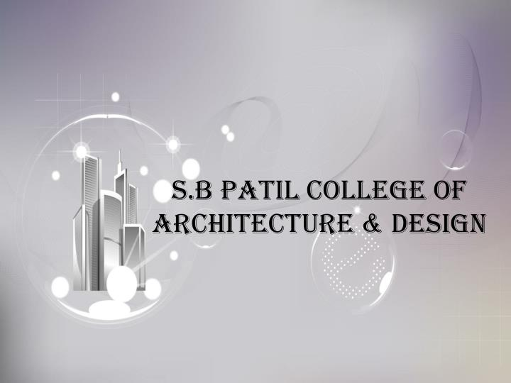 s b patil college of architecture design n.