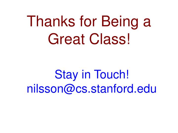 Thanks for Being a Great Class!
