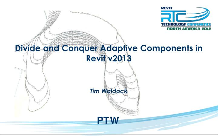 Divide and conquer adaptive components in revit v2013