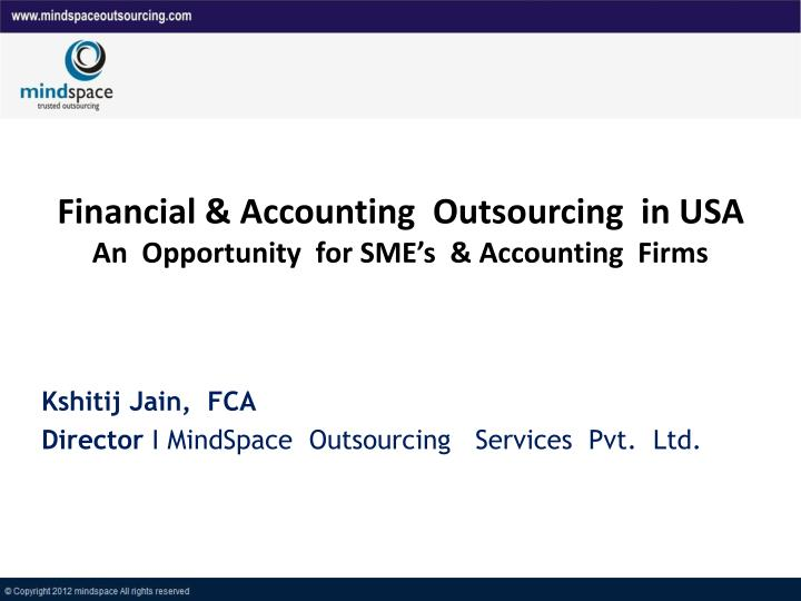 financial accounting outsourcing in usa an opportunity for sme s accounting firms n.