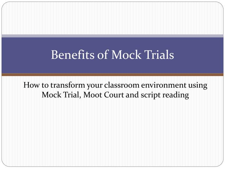 benefits of mock trials n.