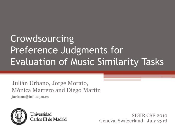crowdsourcing preference judgments for evaluation of music similarity tasks n.