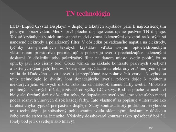 TN technológia