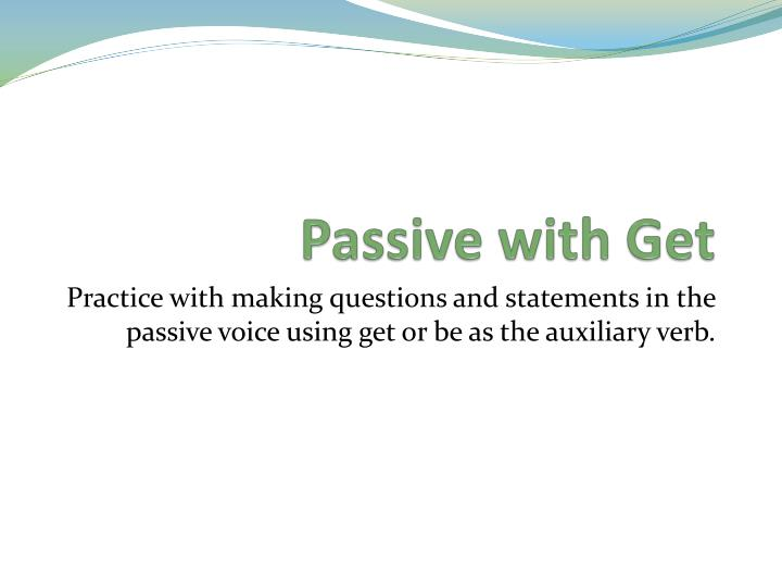 passive with get n.