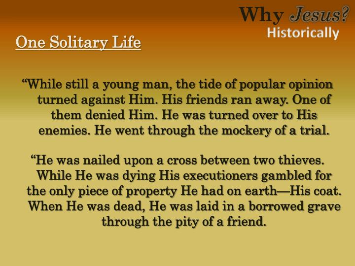 One Solitary Life