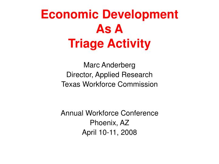 economic development as a triage activity n.