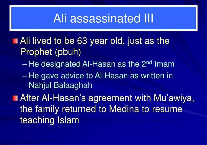 Ali assassinated III