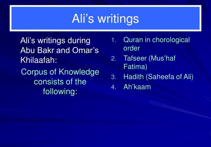 Ali's writings during Abu Bakr and Omar's Khilaafah:
