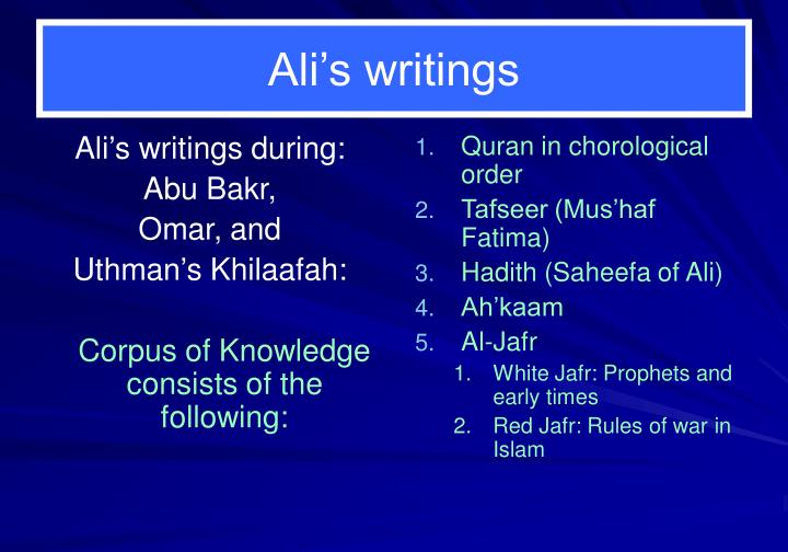 Ali's writings during: