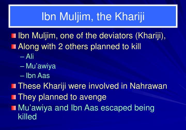 Ibn Muljim, the Khariji