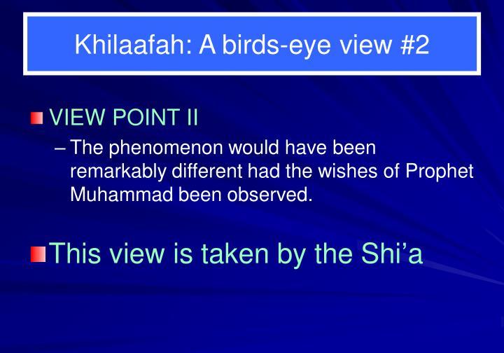 Khilaafah: A birds-eye view #2