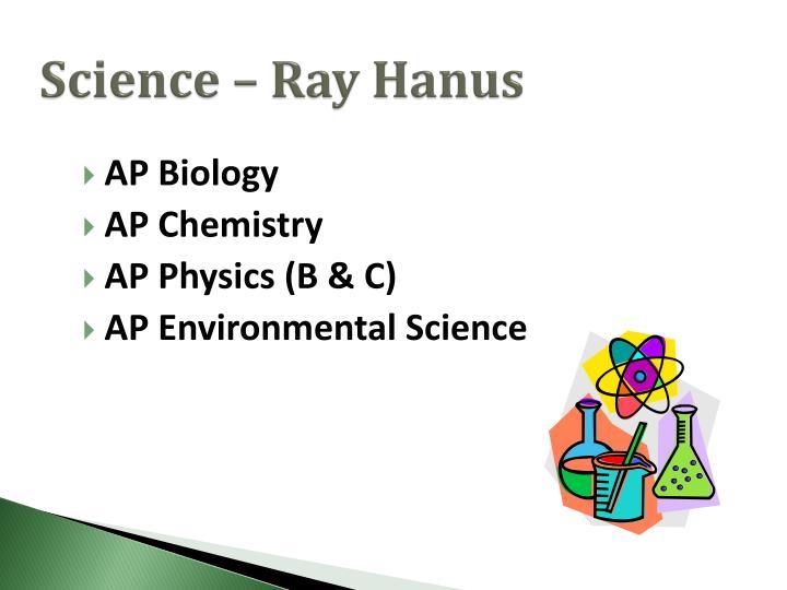 Science – Ray Hanus