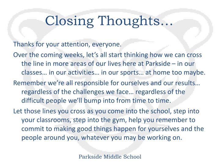 Closing Thoughts…