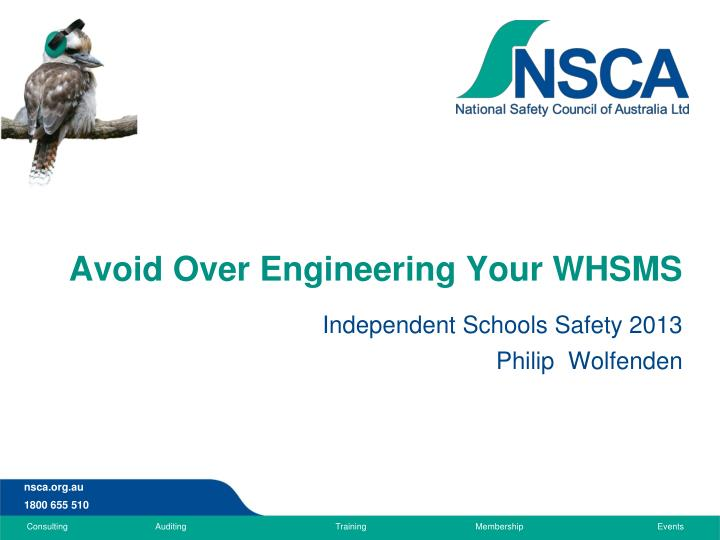 avoid over engineering your whsms