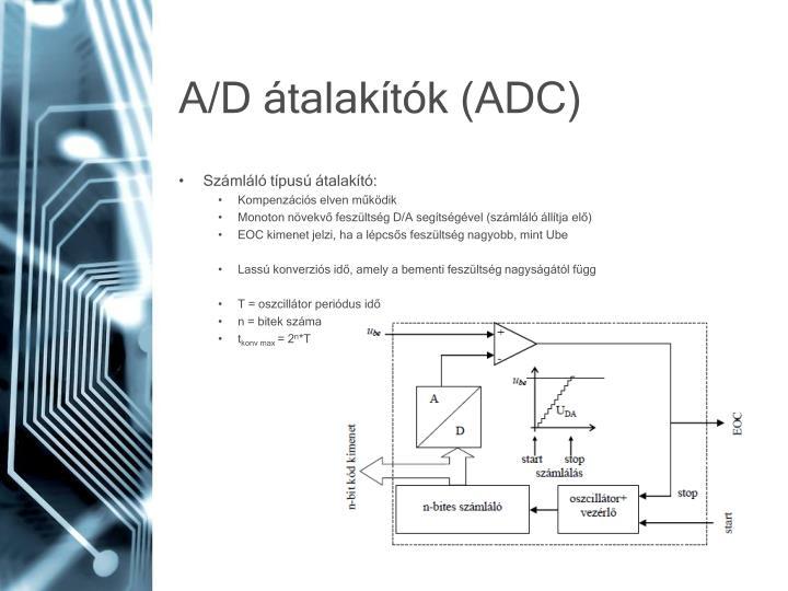 A/D átalakítók (ADC)