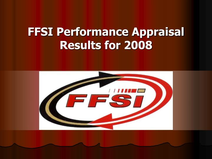 ffsi performance appraisal results for 2008 n.
