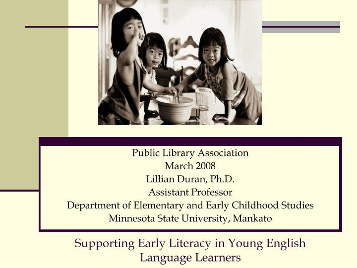 supporting early literacy in young english language learners n.