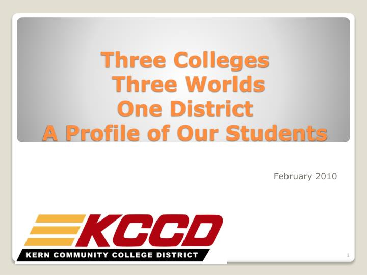 three colleges three worlds one district a profile of our students n.