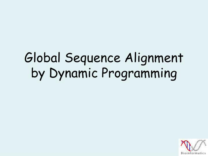 global sequence alignment by dynamic programming n.