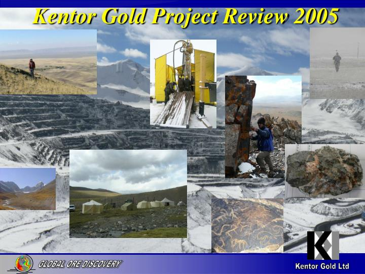 kentor gold project review 2005 n.