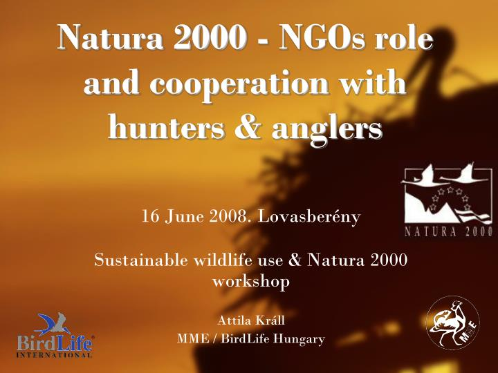 natura 2000 ngos role and cooperation with hunters anglers