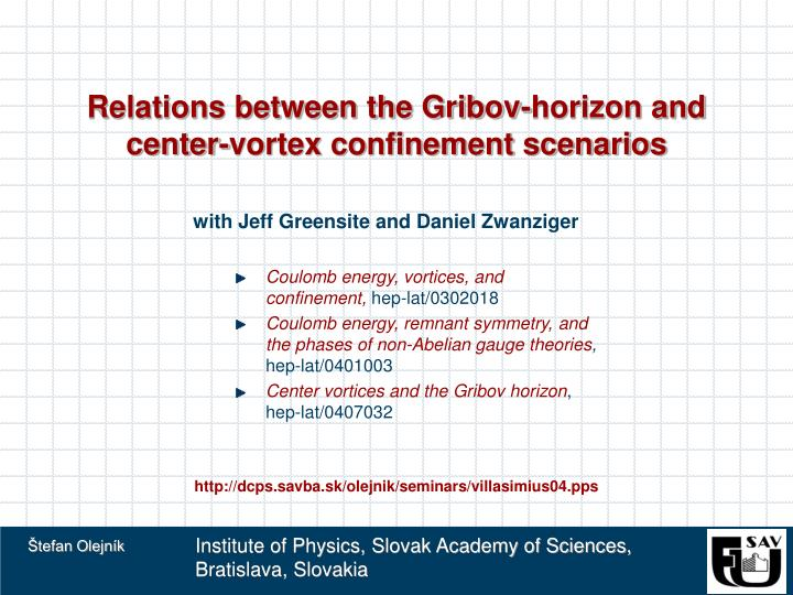 relations between the gribov horizon and center vortex confinement scenarios n.