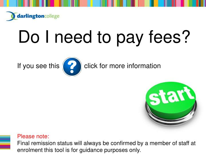 do i need to pay fees n.