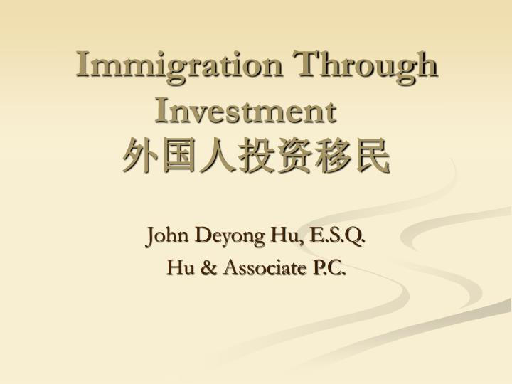 immigration through investment n.