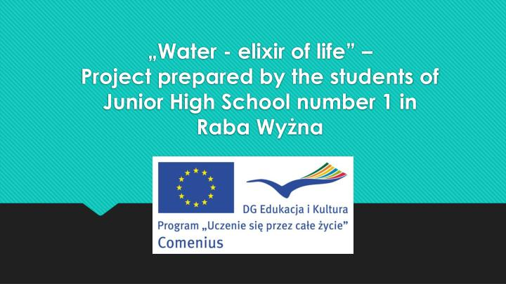 water elixir of life project prepared by the students of junior high school number 1 in raba wy na n.