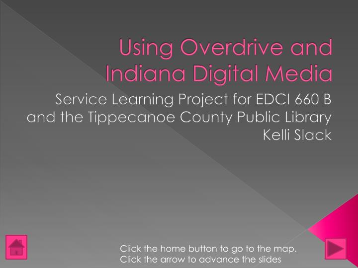 using overdrive and indiana digital media