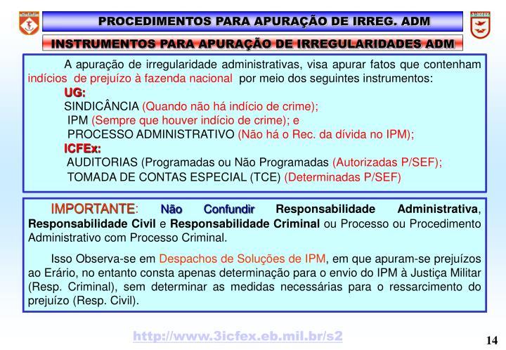 PROCEDIMENTOS PARA APURAÇÃO DE IRREG. ADM