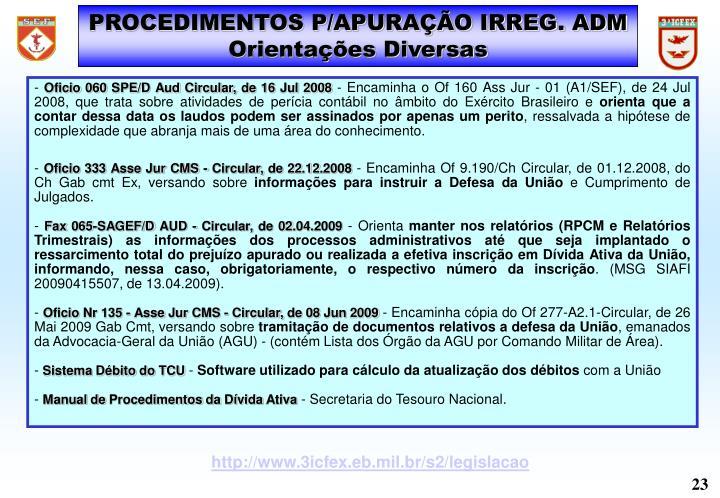 PROCEDIMENTOS P/APURAÇÃO IRREG. ADM