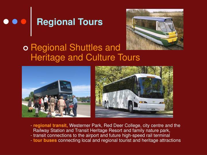Regional Tours