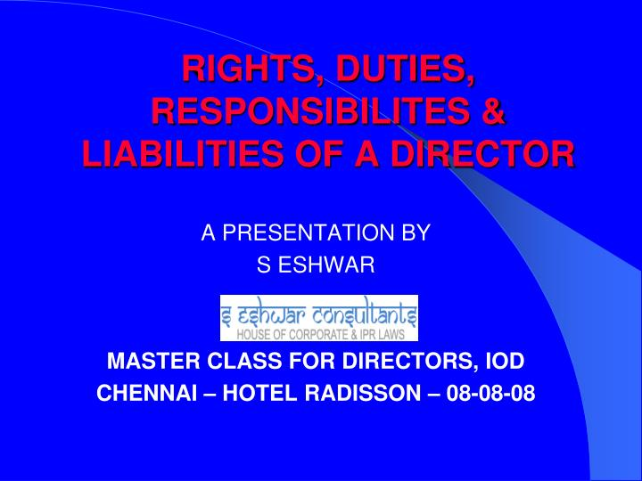 rights duties responsibilites liabilities of a director n.