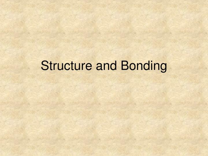 structure and bonding n.