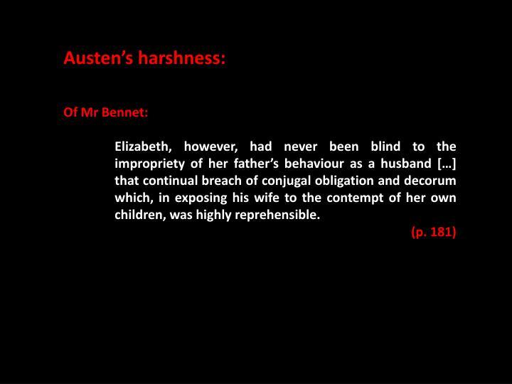 Austen's harshness: