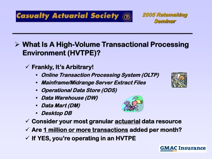 What Is A High-Volume Transactional Processing Environment (HVTPE)?