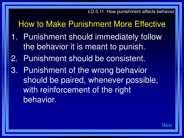 punishment of unethical behavior So based on what most people think about the word punishment, which one sounds worse- positive punishment or negative punishment negative punishment sounds worse this is why its important to understand what these concepts actually mean, because doing something bad is what most people think of when they hear the word punishment.