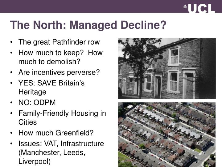 The North: Managed Decline?