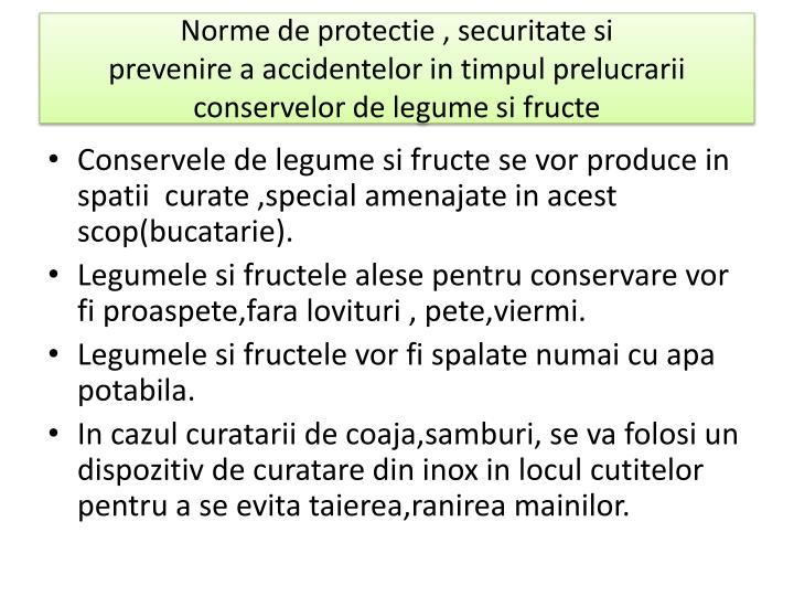 Norme de protectie , securitate si