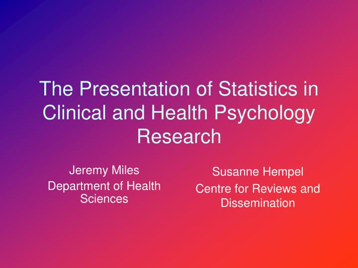 the presentation of statistics in clinical and health psychology research n.